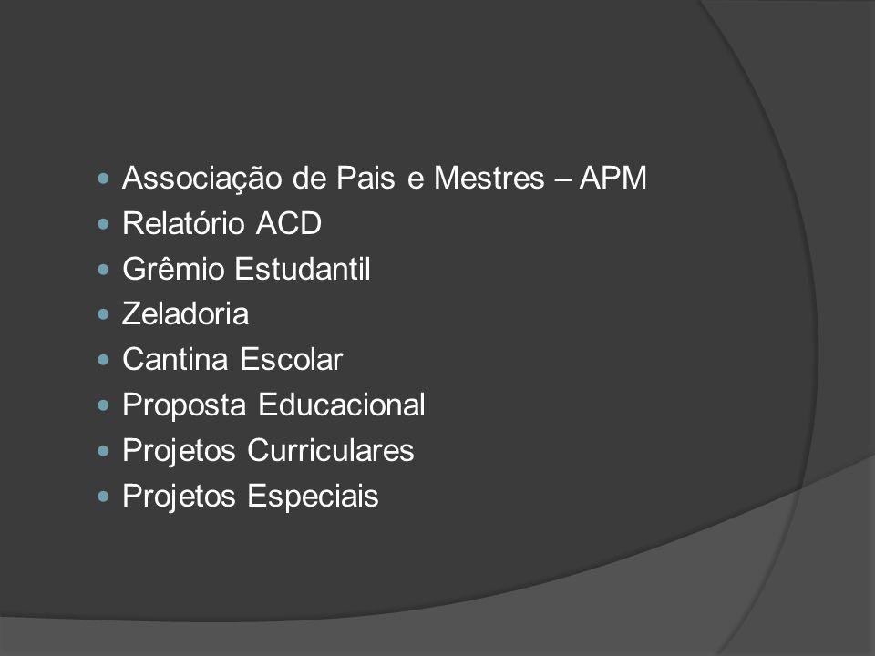 Associação de Pais e Mestres – APM