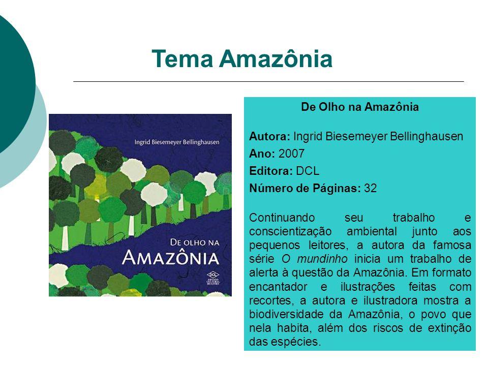 Tema Amazônia De Olho na Amazônia
