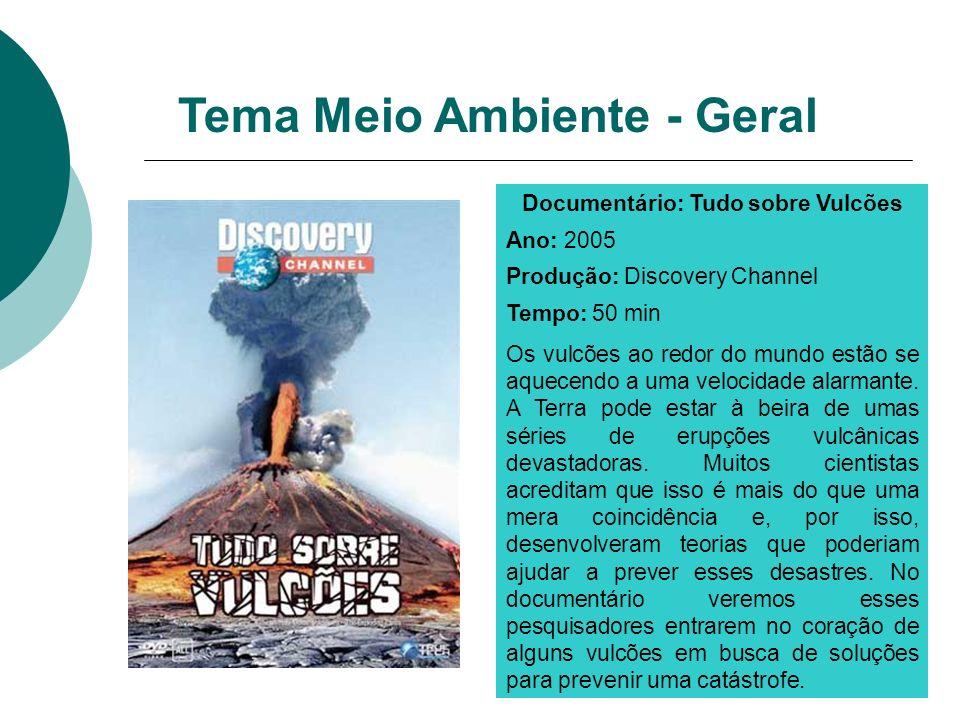 Documentário: Tudo sobre Vulcões