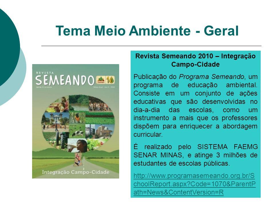 Revista Semeando 2010 – Integração Campo-Cidade