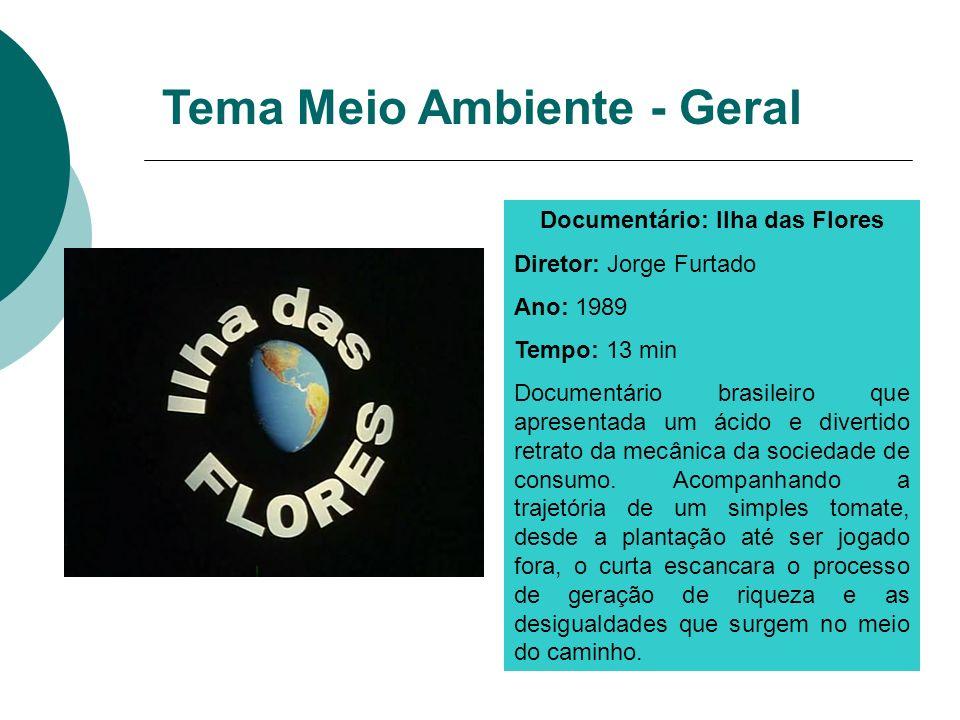 Documentário: Ilha das Flores