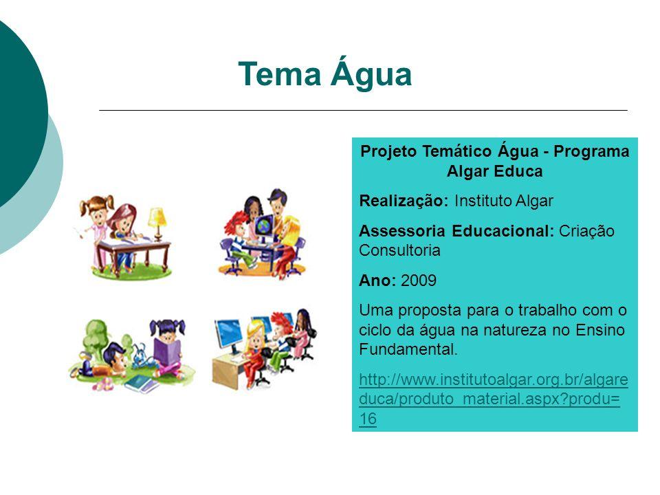 Projeto Temático Água - Programa Algar Educa