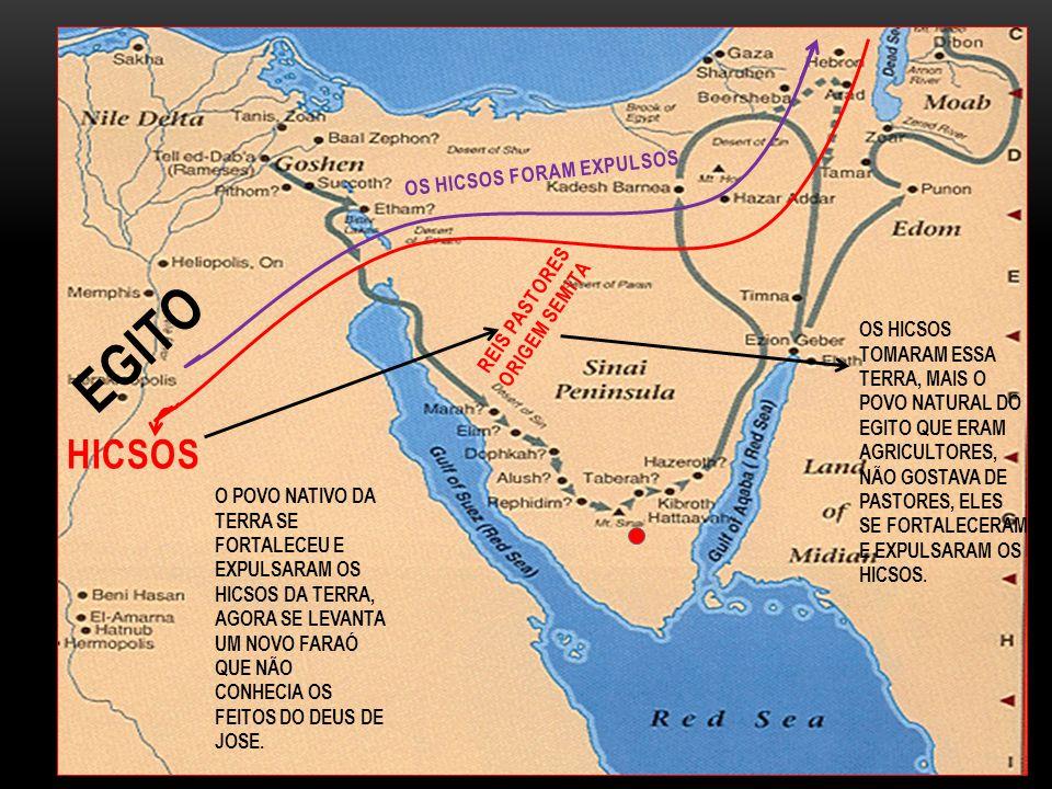 EGITO Hicsos Os hicsos foram expulsos Reis Pastores Origem Semita
