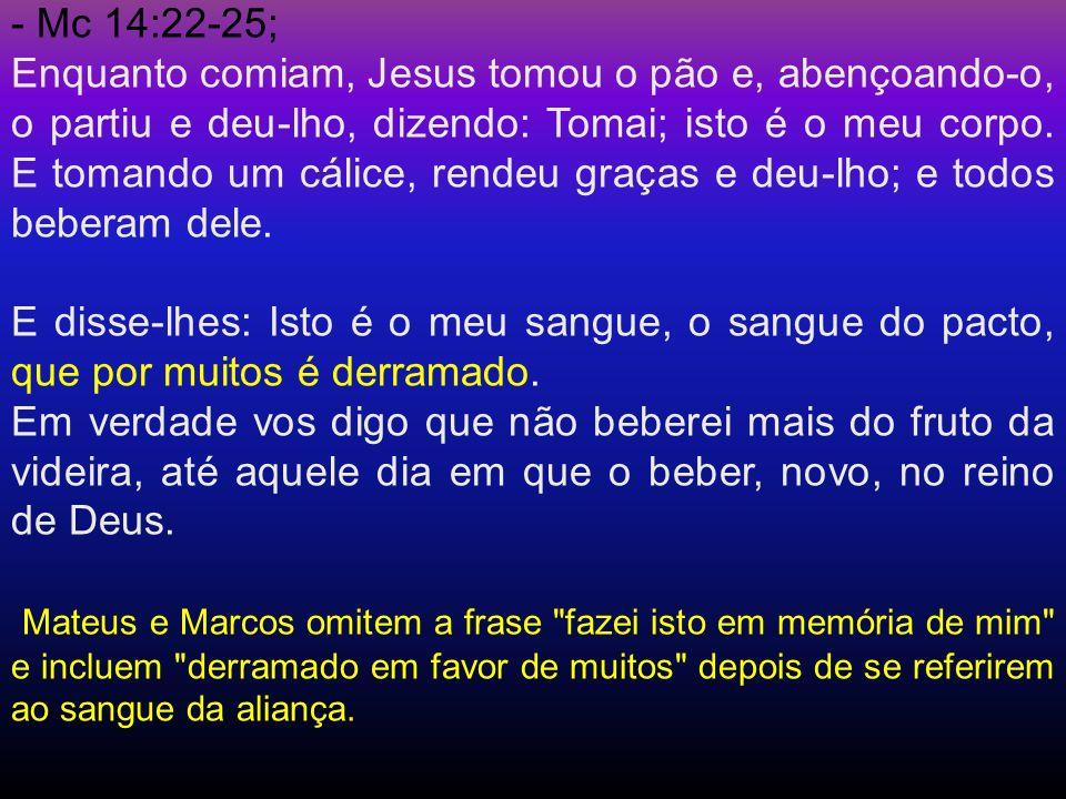 - Mc 14:22-25;