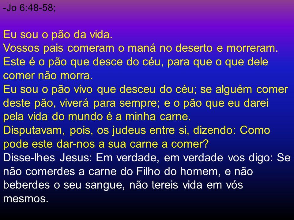 Jo 6:48-58;
