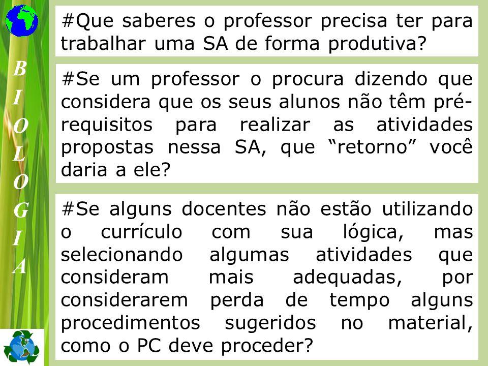 #Que saberes o professor precisa ter para trabalhar uma SA de forma produtiva