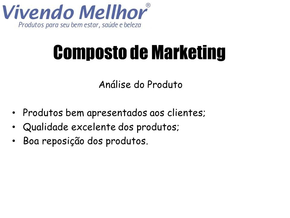 Composto de Marketing Análise do Produto