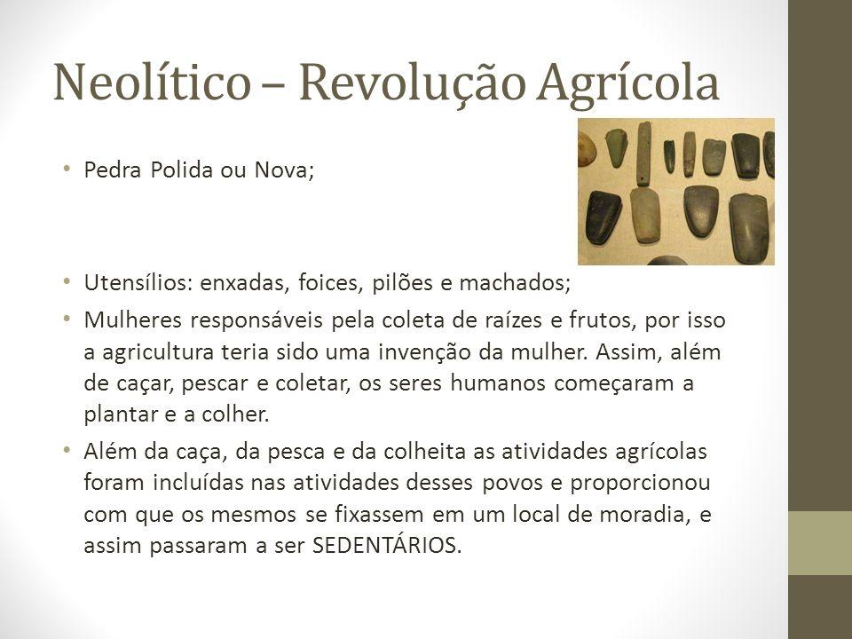 Neolítico – Revolução Agrícola