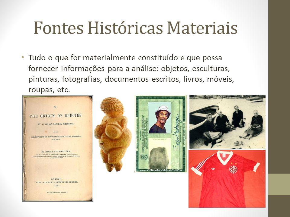 Fontes Históricas Materiais