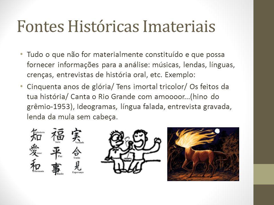Fontes Históricas Imateriais