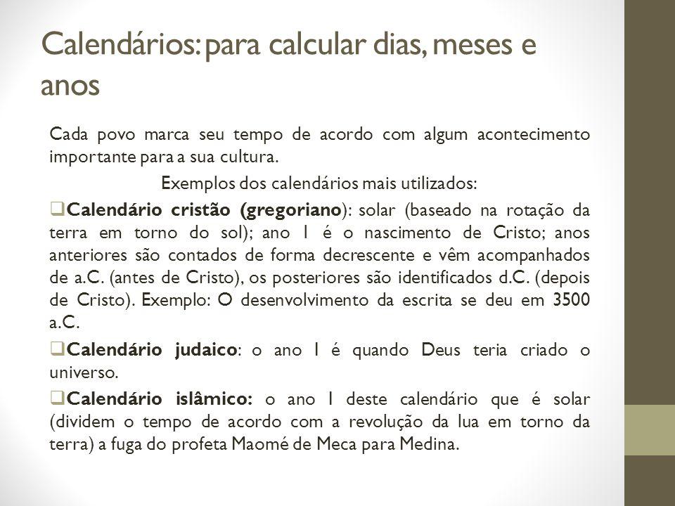 Calendários: para calcular dias, meses e anos