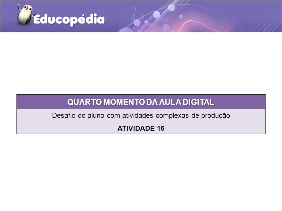 QUARTO MOMENTO DA AULA DIGITAL