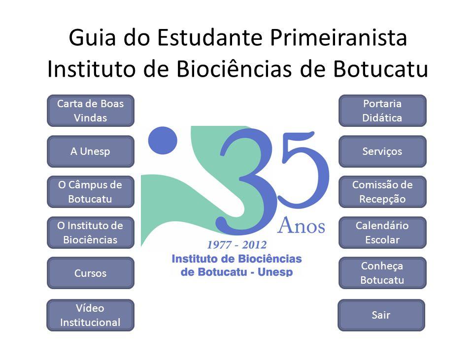 Guia do Estudante Primeiranista Instituto de Biociências de Botucatu