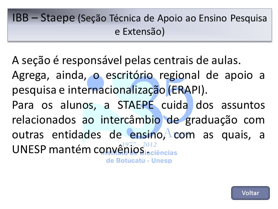 IBB – Staepe (Seção Técnica de Apoio ao Ensino Pesquisa e Extensão)