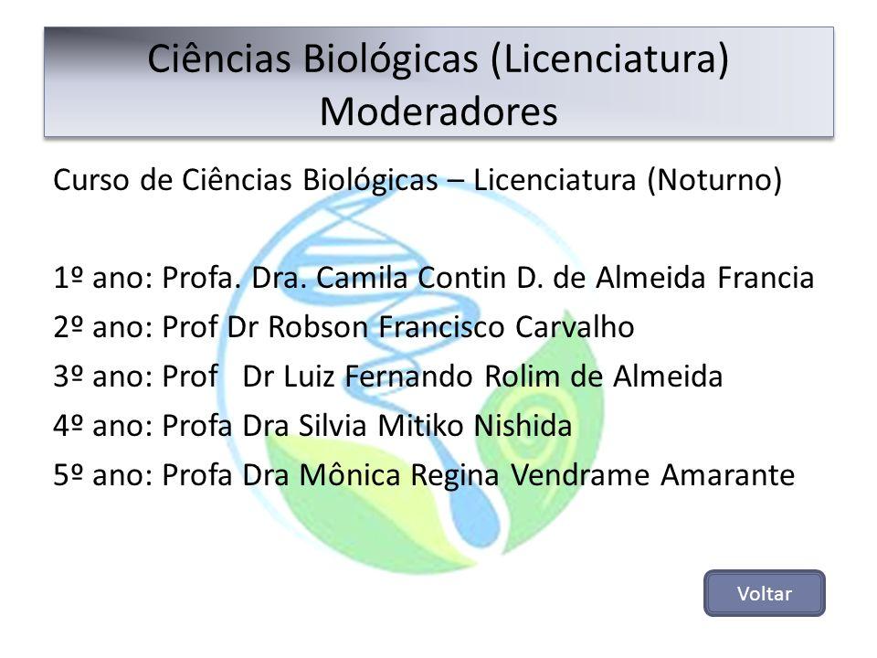 Ciências Biológicas (Licenciatura) Moderadores