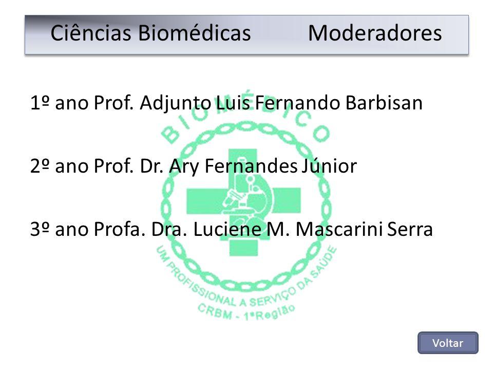 Ciências Biomédicas Moderadores