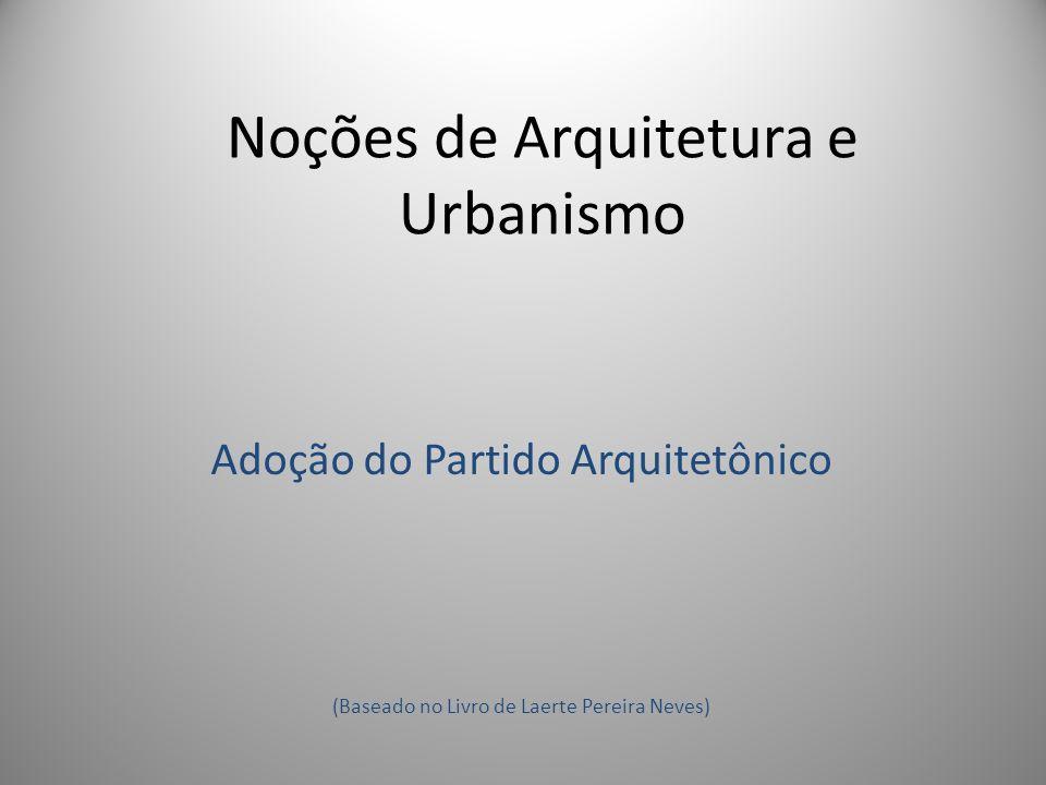 Noções de Arquitetura e Urbanismo