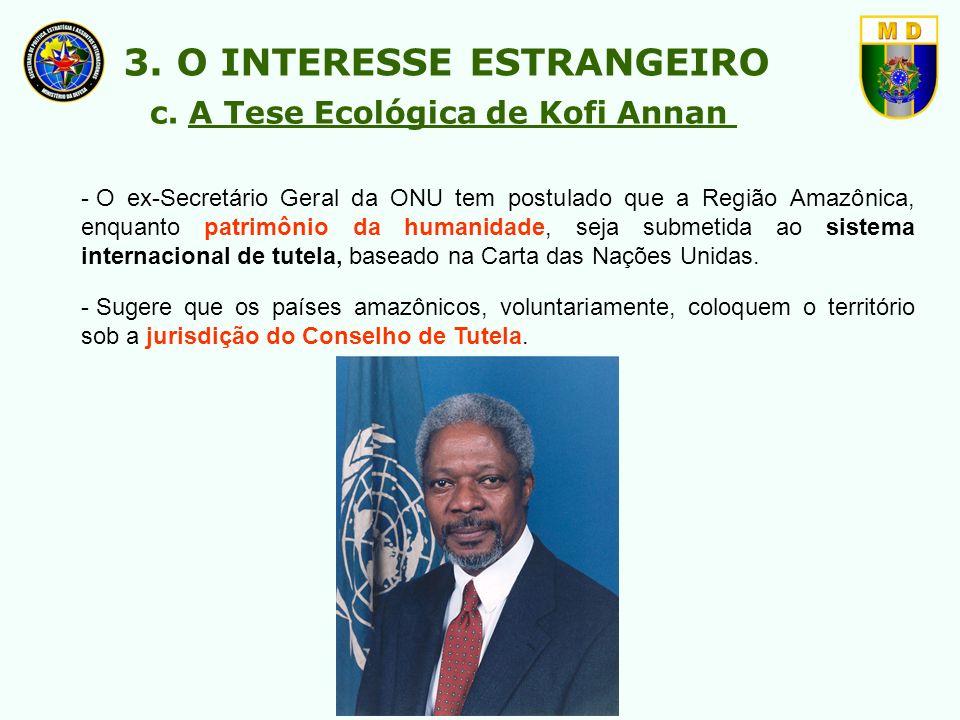 3. O INTERESSE ESTRANGEIRO