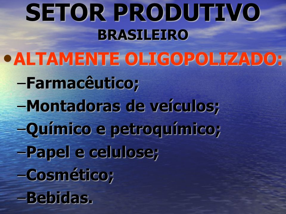 SETOR PRODUTIVO BRASILEIRO