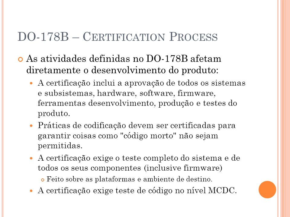 DO-178B – Certification Process