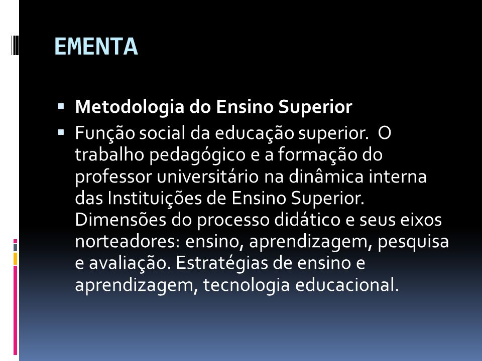 EMENTA Metodologia do Ensino Superior