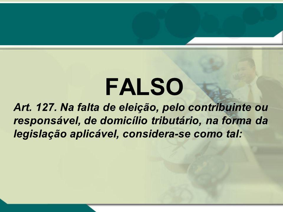FALSO Art.127.