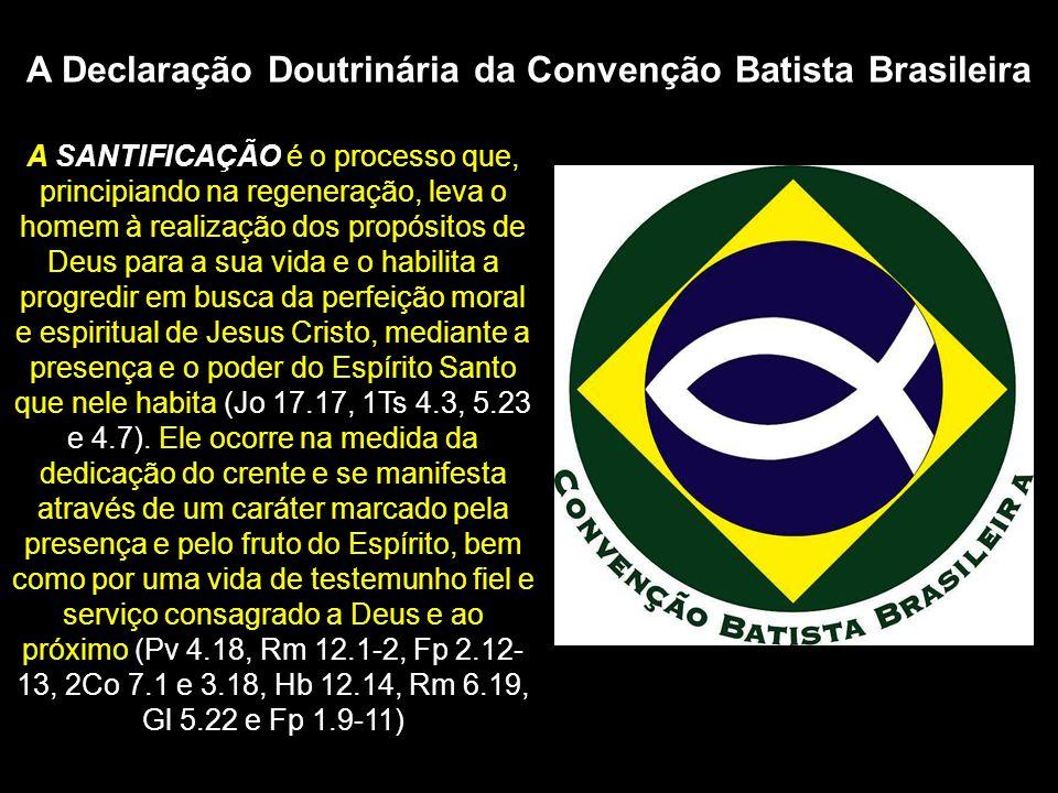 A Declaração Doutrinária da Convenção Batista Brasileira