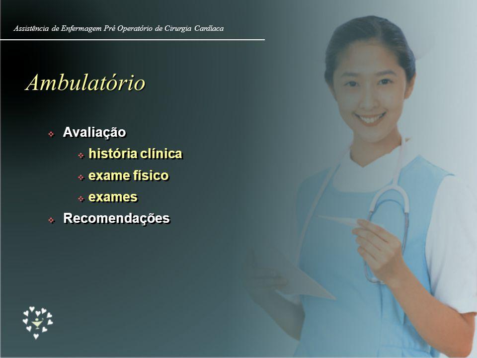Ambulatório Avaliação história clínica exame físico exames