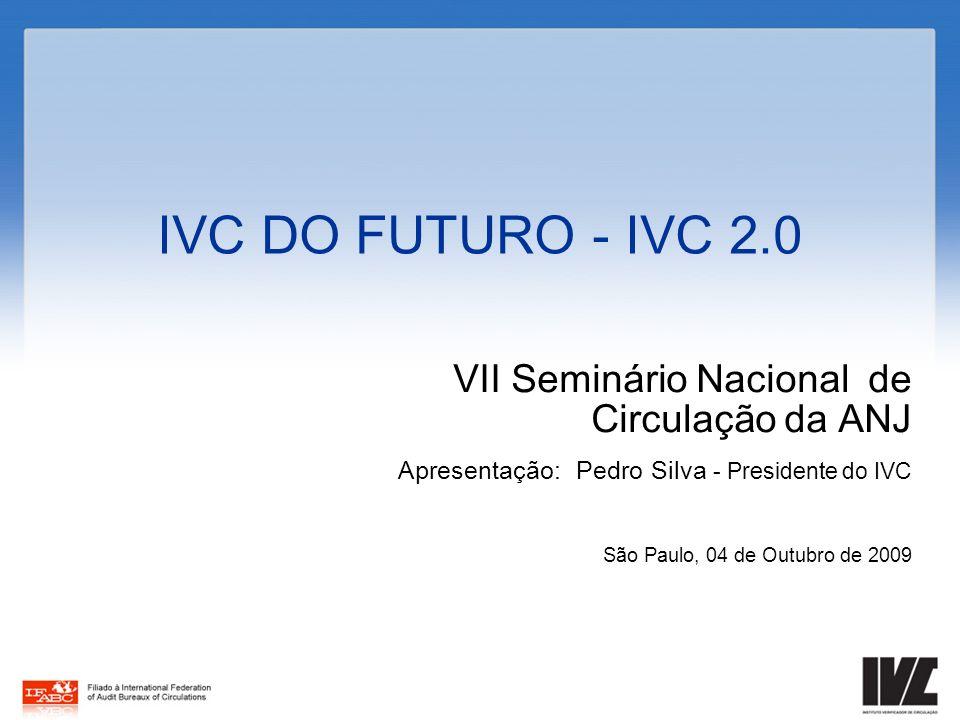 IVC DO FUTURO - IVC 2.0 VII Seminário Nacional de Circulação da ANJ