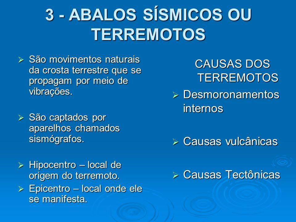 3 - ABALOS SÍSMICOS OU TERREMOTOS