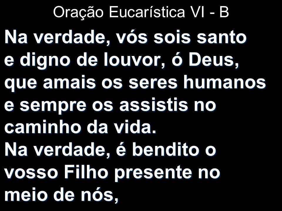 Oração Eucarística VI - B
