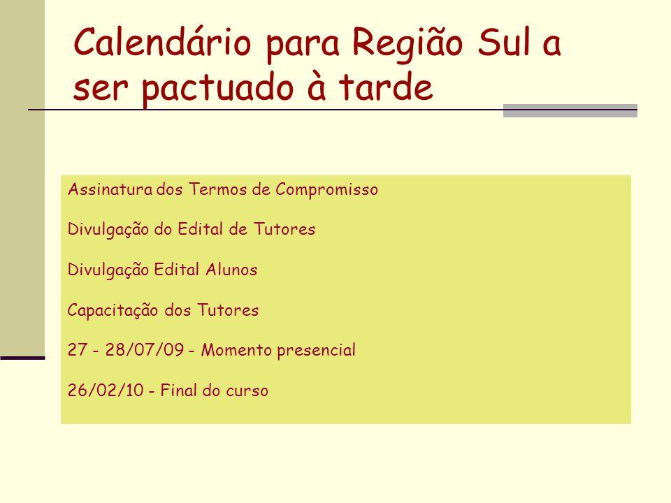 Calendário para Região Sul a ser pactuado à tarde