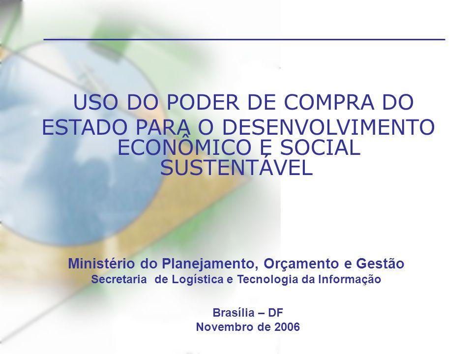 USO DO PODER DE COMPRA DO ESTADO PARA O DESENVOLVIMENTO ECONÔMICO E SOCIAL