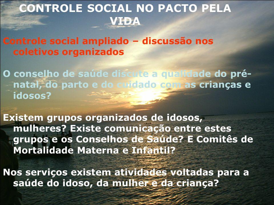 CONTROLE SOCIAL NO PACTO PELA VIDA