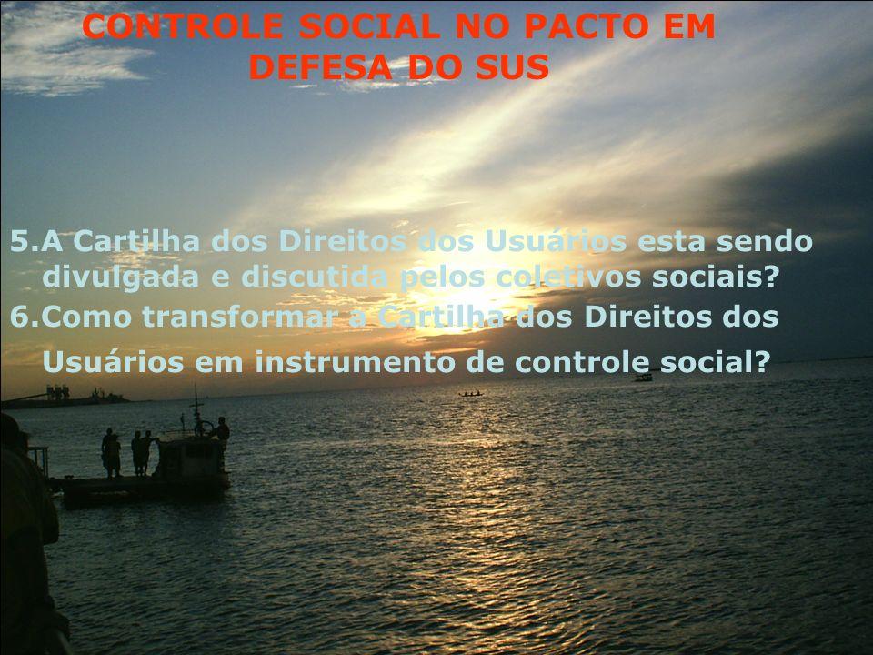 CONTROLE SOCIAL NO PACTO EM DEFESA DO SUS