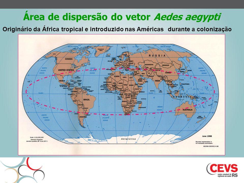 Área de dispersão do vetor Aedes aegypti