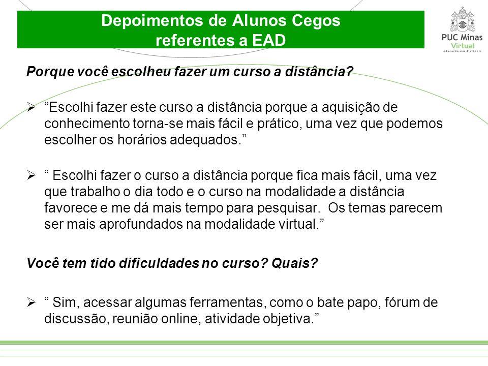 Depoimentos de Alunos Cegos referentes a EAD