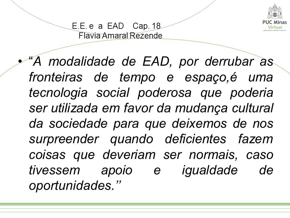 E.E. e a EAD Cap. 18 Flavia Amaral Rezende.