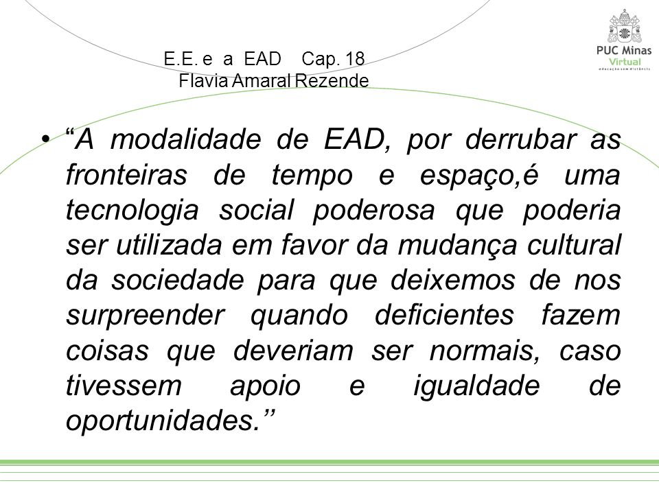 E.E. e a EAD Cap. 18Flavia Amaral Rezende.