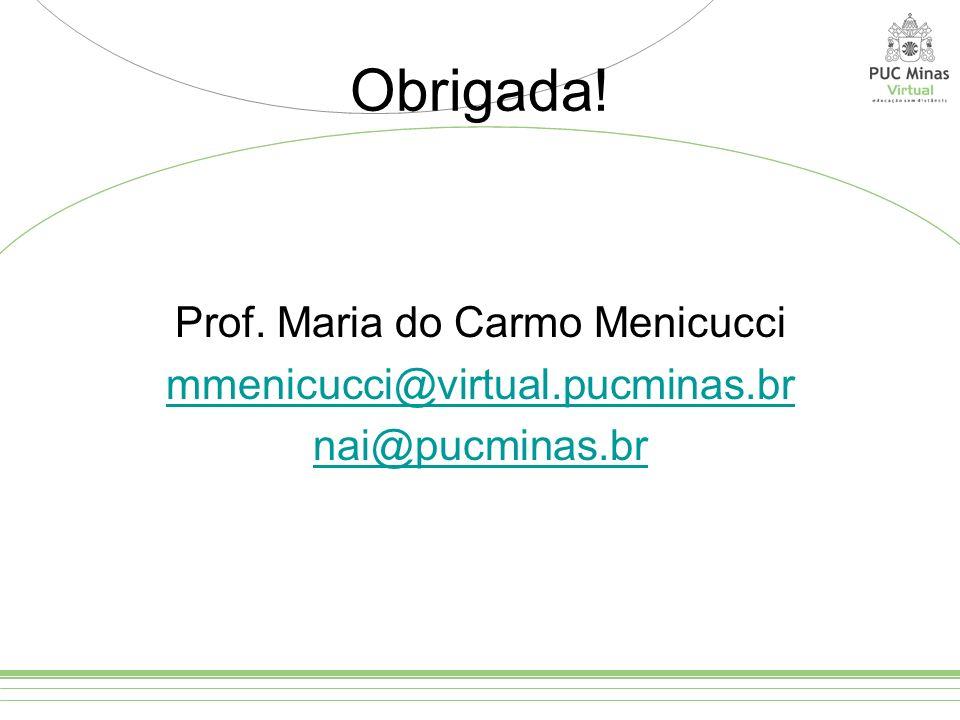 Prof. Maria do Carmo Menicucci