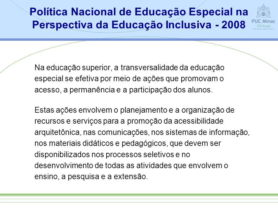 Política Nacional de Educação Especial na Perspectiva da Educação Inclusiva - 2008