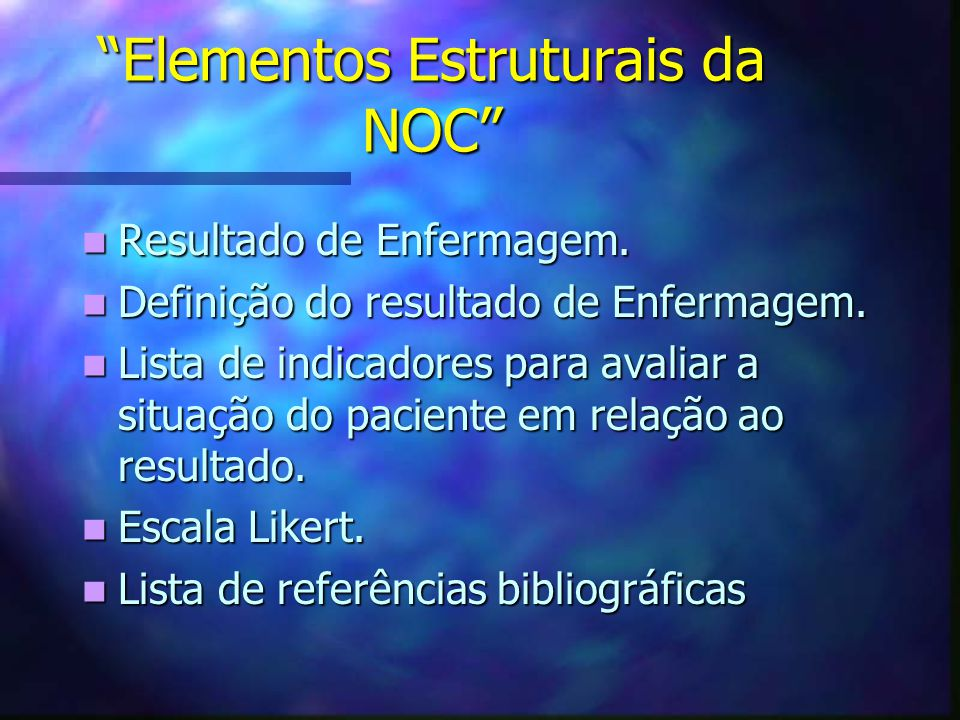 Elementos Estruturais da NOC