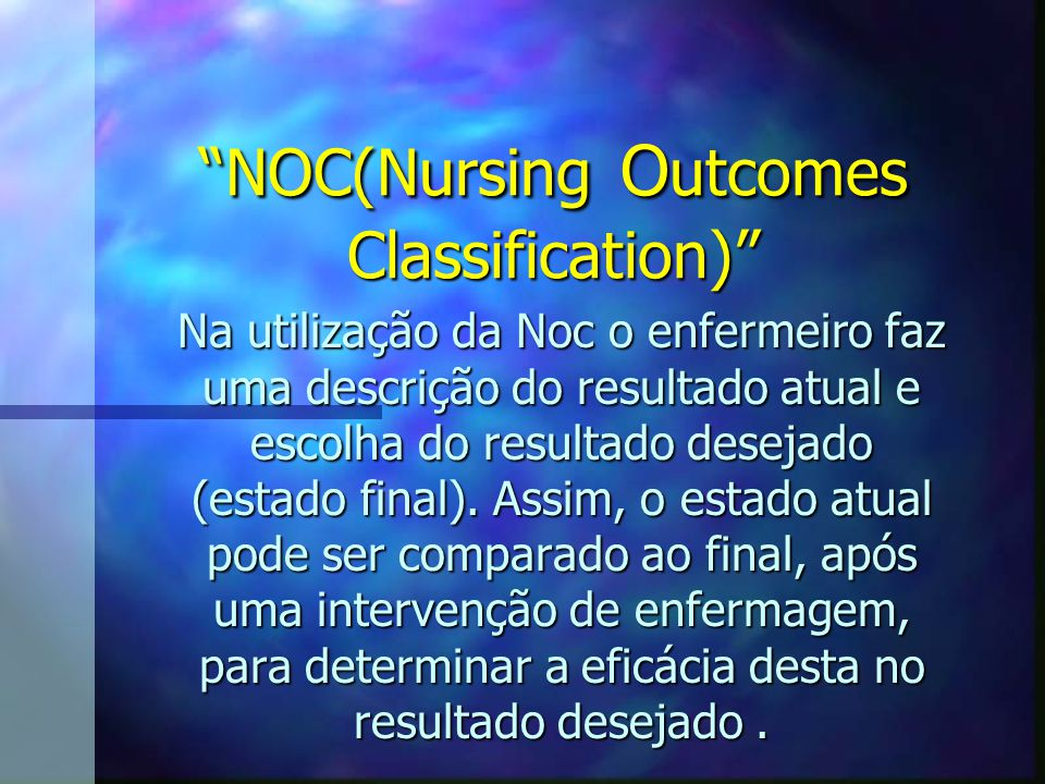 NOC(Nursing Outcomes Classification)
