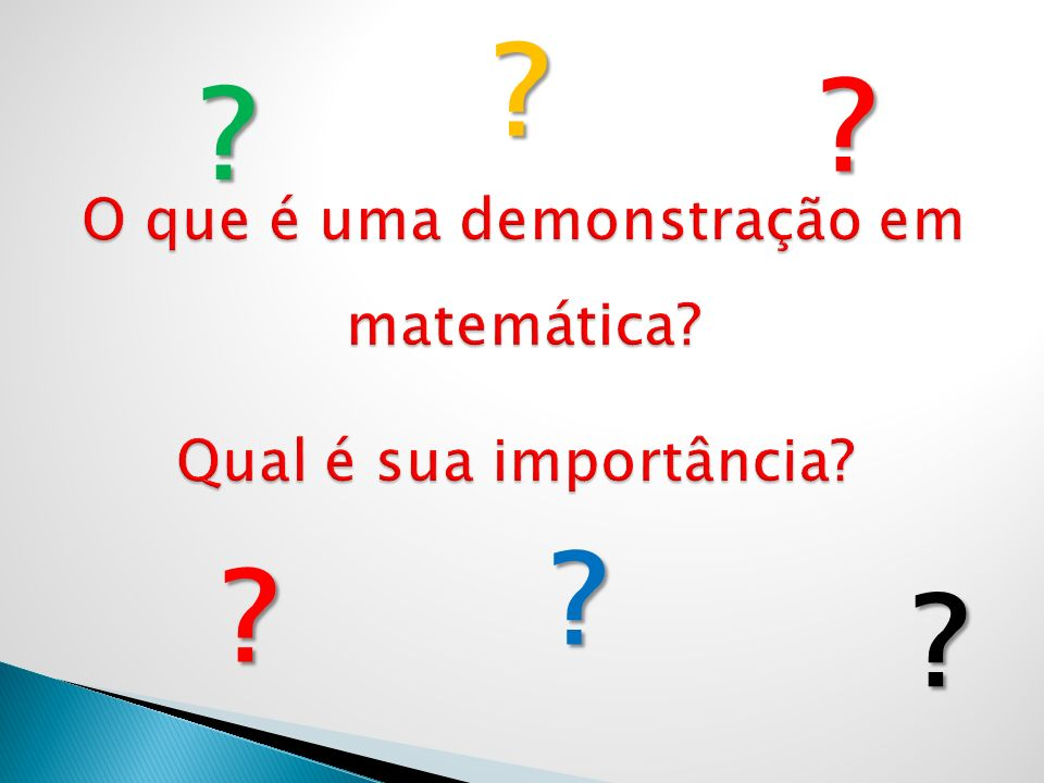 O que é uma demonstração em matemática