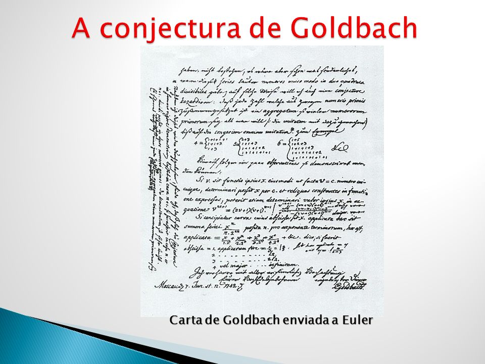 A conjectura de Goldbach