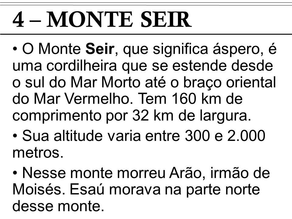 4 – MONTE SEIR