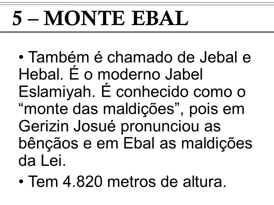 5 – MONTE EBAL