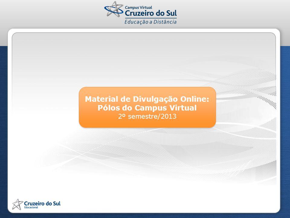 Material de Divulgação Online: Pólos do Campus Virtual