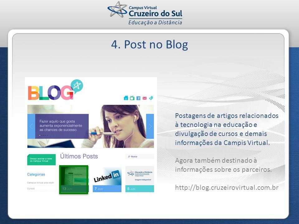4. Post no BlogPostagens de artigos relacionados à tecnologia na educação e divulgação de cursos e demais informações da Campis Virtual.