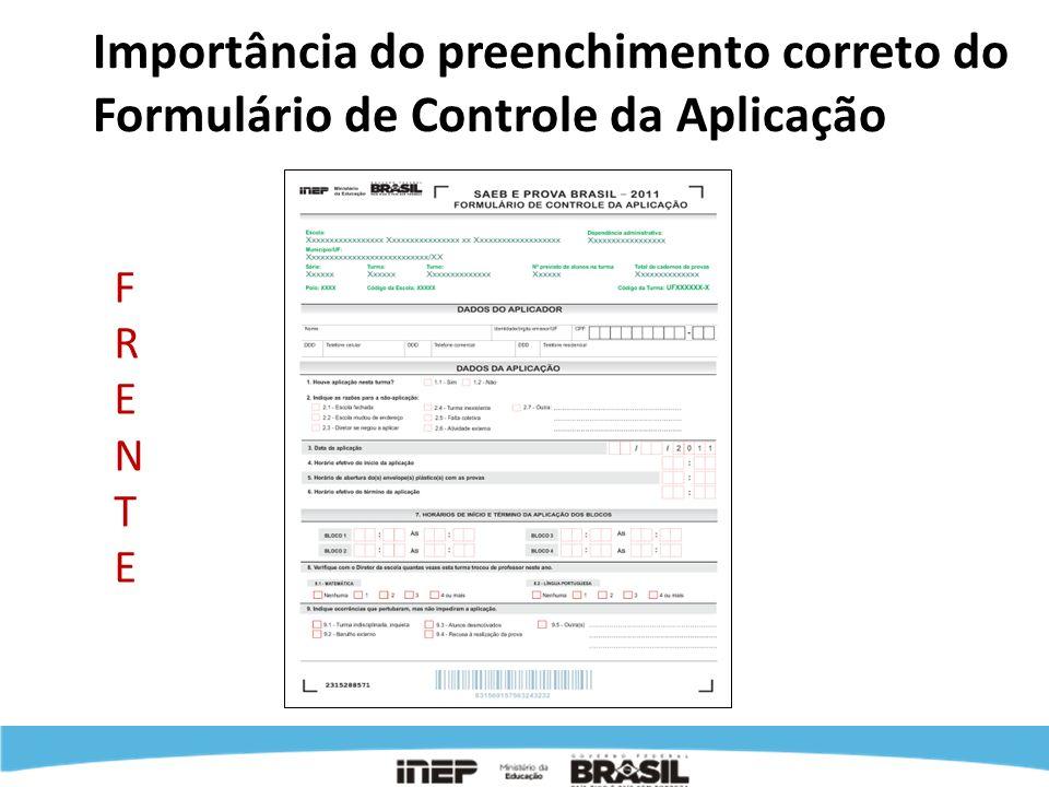 Importância do preenchimento correto do Formulário de Controle da Aplicação